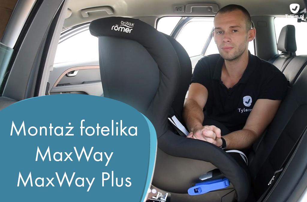 Montaż fotelika Britax MaxWay i MaxWay Plus