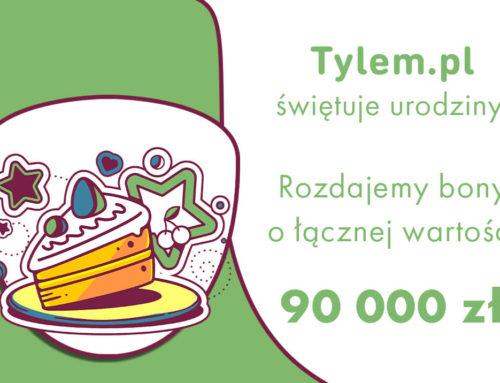 Urodziny Tylem.pl 2021r. Rozdajemy 90 000zł.